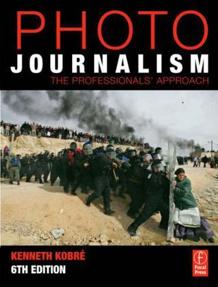 Photojournalism, Sixth Edition