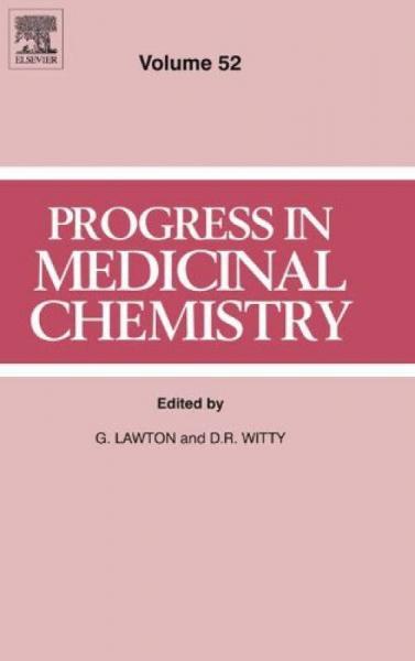 Progress in Medicinal Chemistry, Volume 52药物化学进展,第52卷