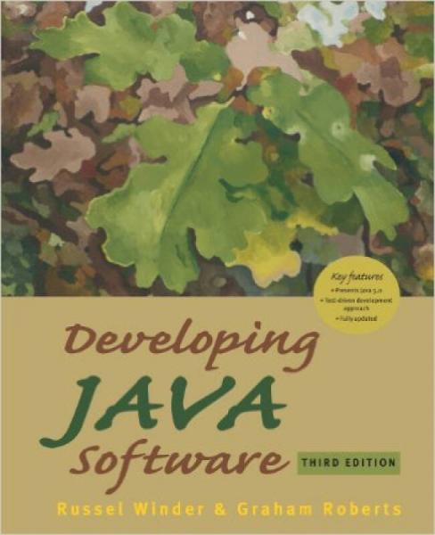 Developing Java Software (third edition)