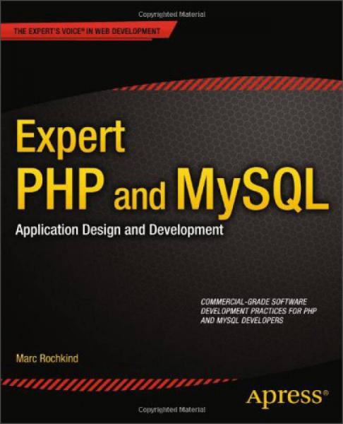 Expert PHP and MySQL:Application Design and Development