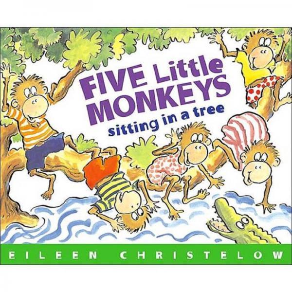 Five Little Monkeys Sitting in a Tree  五只小猴子坐在树上