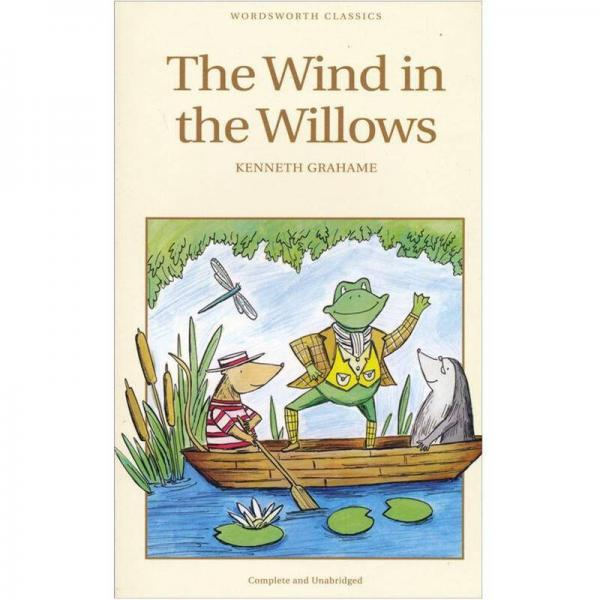 The Wind in the Willows (Wordsworth Childrens Classics)[柳林风声]