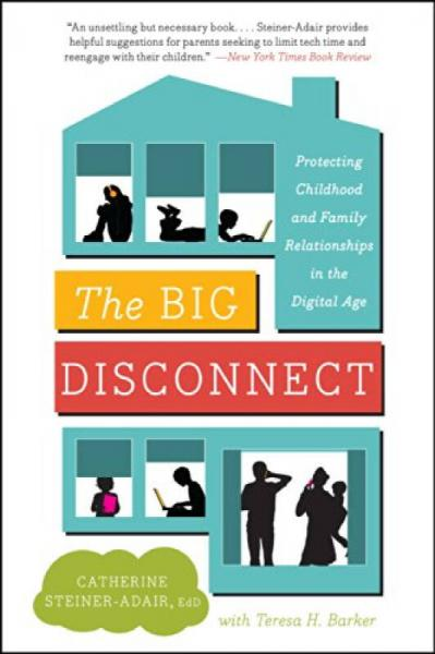 The Big Disconnect  Protecting Childhood and Fam