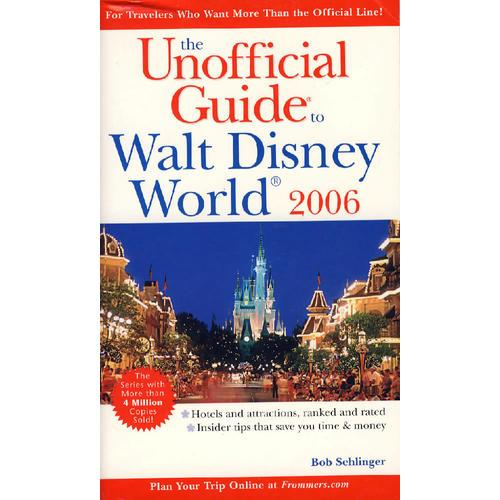 (另类旅行指南——迪斯尼世界)The Unofficial Guideto Walt Disney World 2006