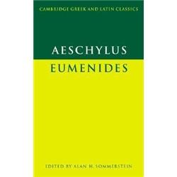 Aeschylus:Eumenides(CambridgeGreekandLatinClassics)