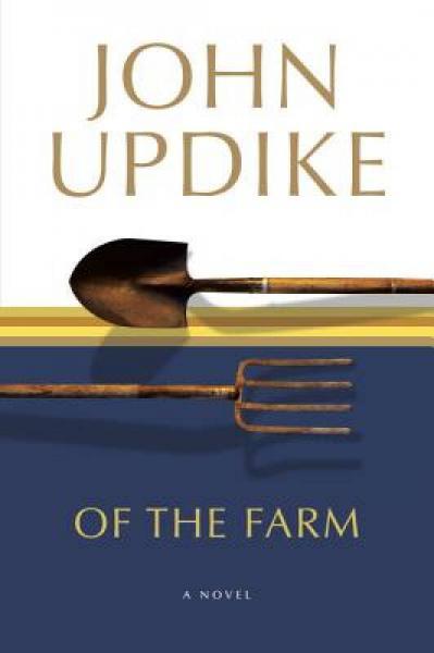 Of the Farm: A Novel
