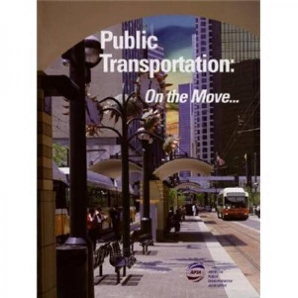 Public Transportation: On the Move INTL