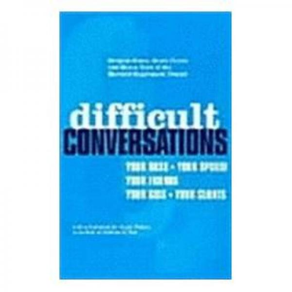 Difficult Conversations: How to Discuss What Matters Most 高难度谈话