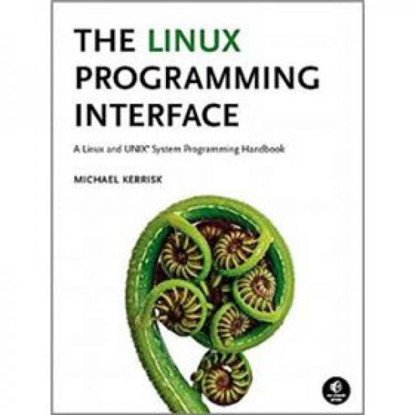 The Linux Programming Interface:The Linux Programming Interface