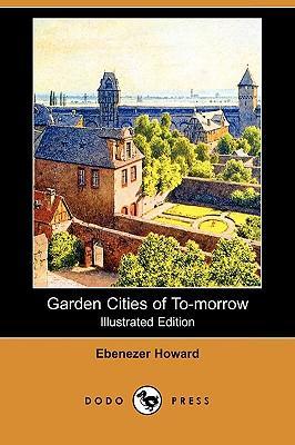 GardenCitiesofTo-Morrow(IllustratedEdition)(DodoPress)