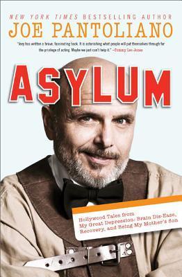 Asylum:HollywoodTalesfromMyGreatDepression