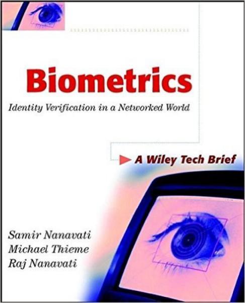 Biometrics:IdentityVerificationinaNetworkedWorld