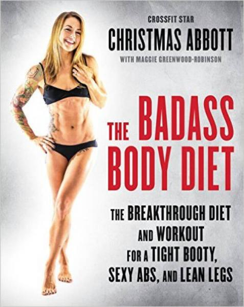 The Badass Body Diet  The Breakthrough Diet and