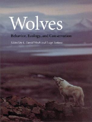 Wolves:Behavior,Ecology,andConservation
