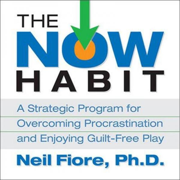 The Now Habit (Audio CD)