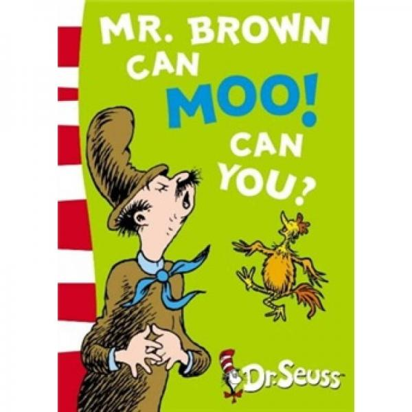 Mr.Brown Can Moo! Can You? (Dr Seuss Blue Back Book) 布朗先生会哞哞叫!你能吗?(苏斯博士蓝背书)