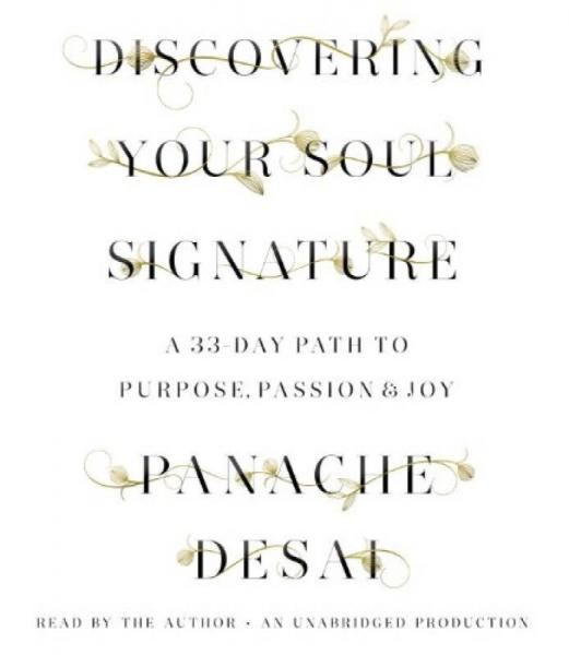 Discovering Your Soul Signature  A 33-Day Path t