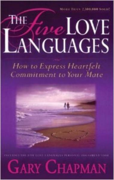 The Five Love Languages: How to Express Heartfel