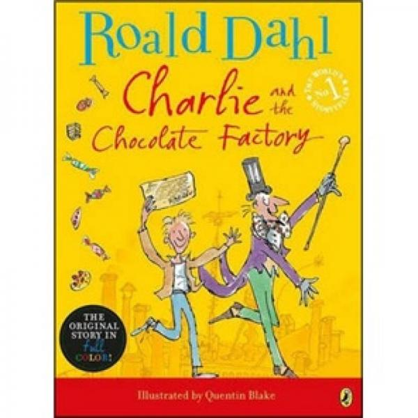 Charlie and the Chocolate Factory  查理和巧克力工厂 英文原版
