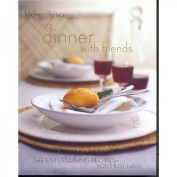 Kitchen Classics: Dinner With Friends  经典厨艺:与友共餐