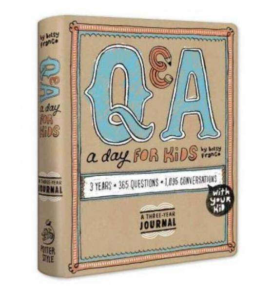 Q & A a Day for Kids  A Three-Year Journal 英文原版