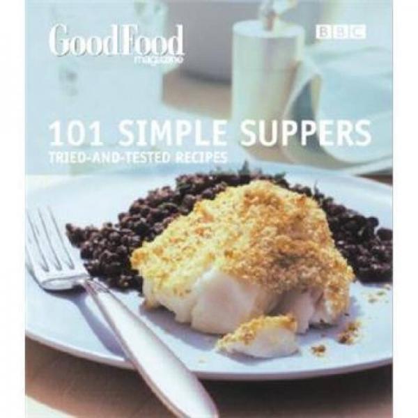 Good Food: 101 Simple Suppers(BBC Good Food)