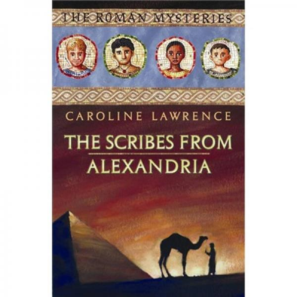 The Scribes from Alexandria: The Roman Mysteries 15