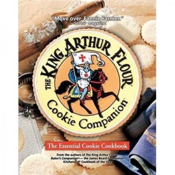 King Arthur Flour Cookie Companion: The Essential Cookie Cookbook (King Arthur Flour Cookbooks)