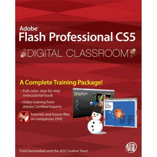 Flash Professional CS5 Digital Classroom  Flash 专业 CS5 数字化教室技术手册(丛书)