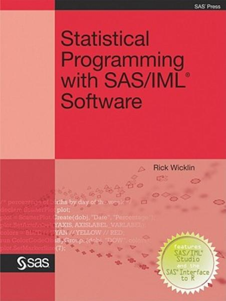 StatisticalProgrammingwithSAS/IMLSoftware