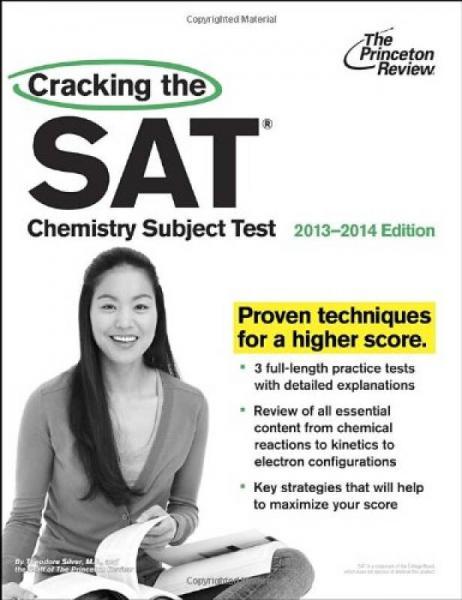 Cracking the SAT Chemistry Subject Test, 2013-2014 Edition 破解SAT化学