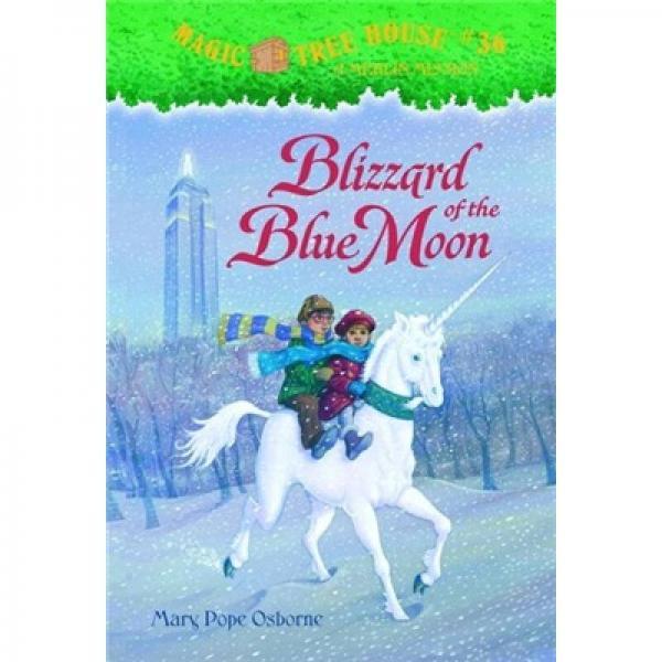Blizzard of the Blue Moon: Merlin Mission (Magic Tree House #36)神奇树屋系列36:蓝月亮暴雪