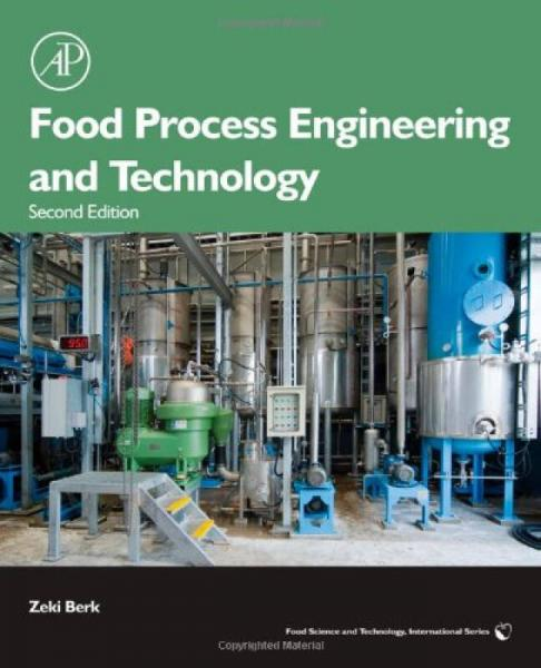 Food Process Engineering and Technology (Food Science and Technology)食品加工工程与技术