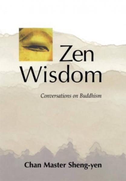 Zen Wisdom  Conversations on Buddhism