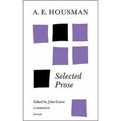 A.E.Housman:SelectedProse