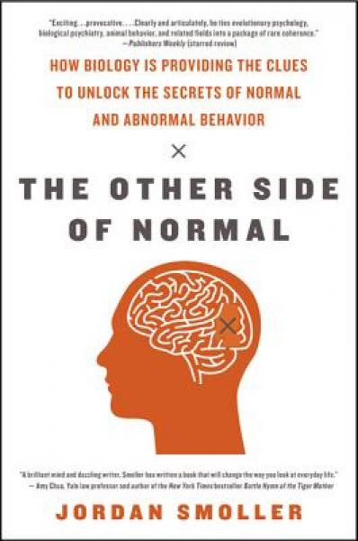 The Other Side of Normal: How Biology Is Providing the Clues to Unlock the Secrets…