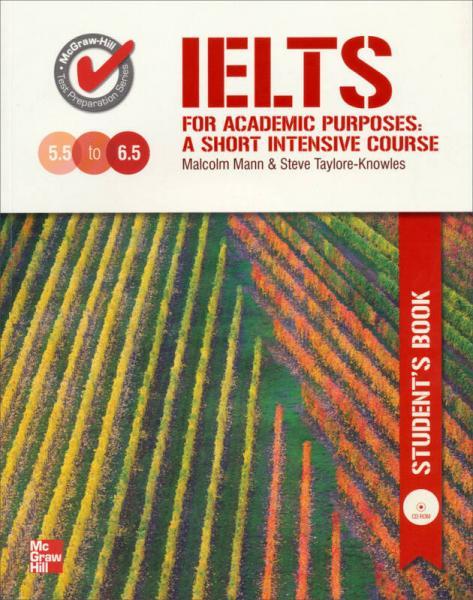 IELTS for Acadamic Purposes:Student Book W/CD-Rom[雅思学术目标-6.5必杀]