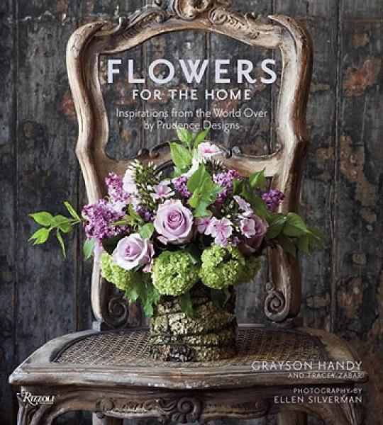Flowers for the Home: Inspirations from the Worl
