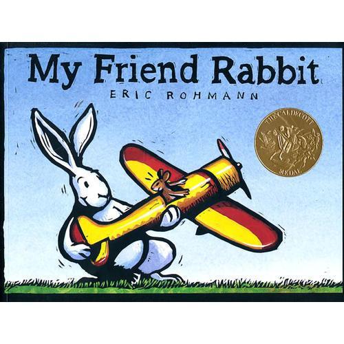 My Friend Rabbit 《我的兔子朋友》2003年凯迪克金奖