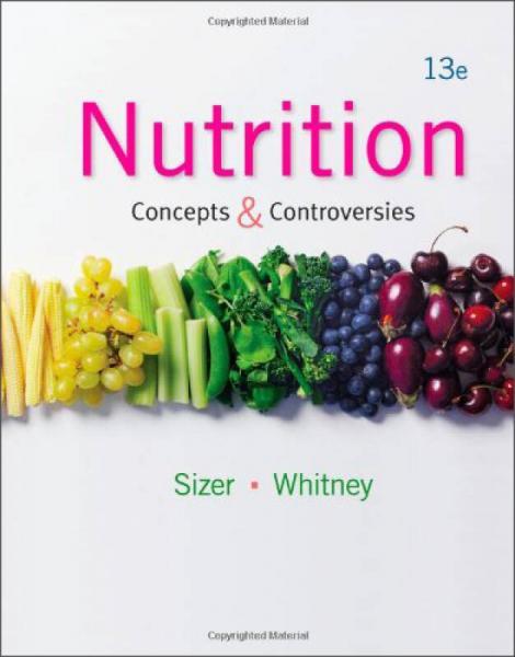 Nutrition: Concepts & Controversies