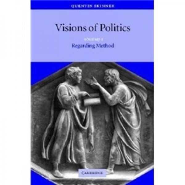 Visions of Politics (Volume 1)