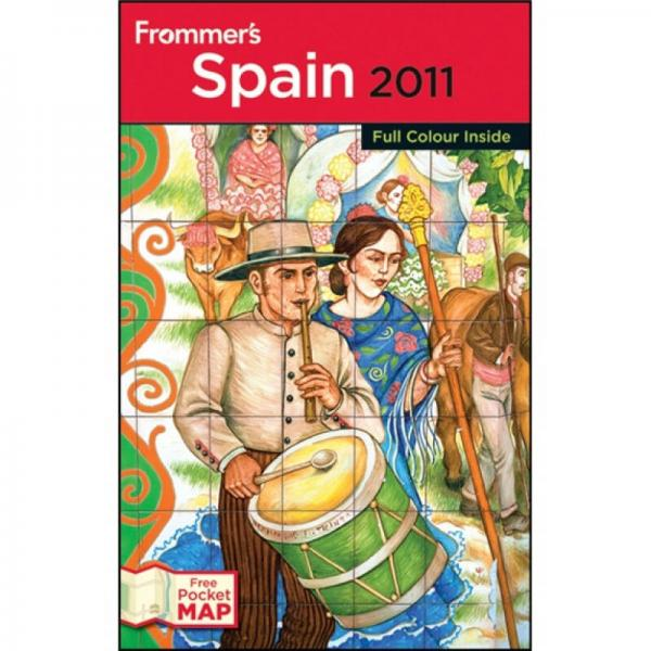 Frommers Spain 2011 (International Edition)  Frommers西班牙导览(国际版)