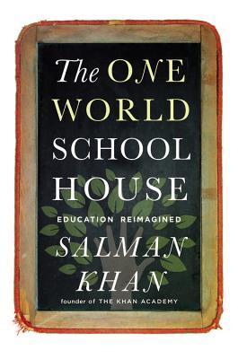 TheOneWorldSchoolhouse:EducationReimagined