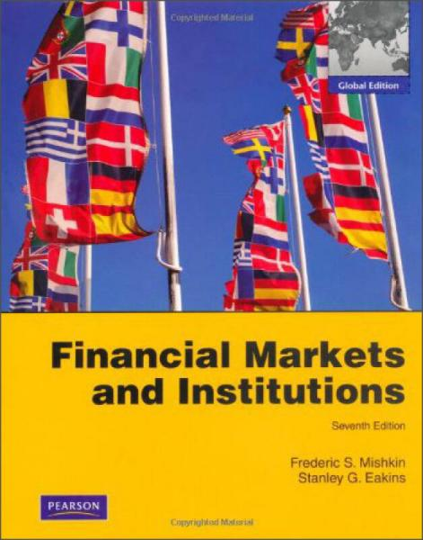 Financial Markets and Institutions[金融市场和机构:全球版]