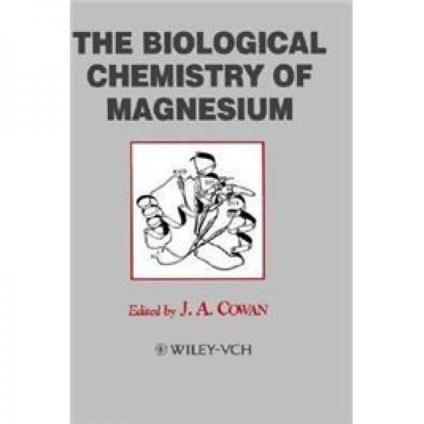 Biological Chemistry of Magnesium