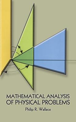 MathematicalAnalysisofPhysicalProblems