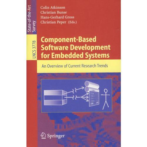 Component-Based Software Development for Embedded Systems嵌入系统用的基于组件的软件开发:最新研究趋向纵览
