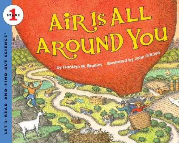 Air Is All Around You (Lets-Read-and-Find-Out Science 1)