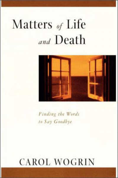 Matters of Life and Death: Finding the Words to