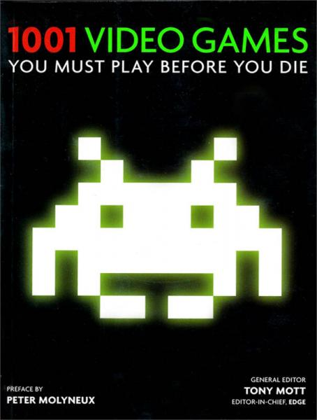 1001 Video Games You Must Play Before You Die[1001个电子游戏]